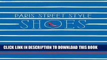 Best Seller Paris Street Style: Shoes Free Read