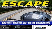 [READ] EBOOK ESCAPE 02: New York to the Catskills on a BMW nineT ONLINE COLLECTION