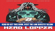 [READ] EBOOK Head Lopper BEST COLLECTION