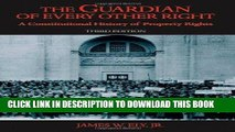 Best Seller The Guardian of Every Other Right: A Constitutional History of Property Rights