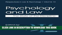 Read Now Psychology and Law: The State of the Discipline (Perspectives in Law   Psychology)