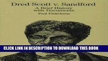 Read Now Dred Scott vs. Sandford: A Brief History with Documents (Bedford Cultural Editions