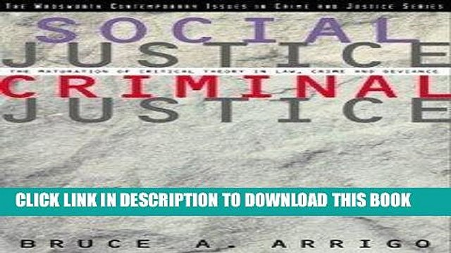 [PDF] Social Justice/Criminal Justice: The Maturation of Critical Theory in Law, Crime, and