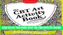 [PDF] The CBT Art Activity Book: 100 illustrated handouts for creative therapeutic work Popular