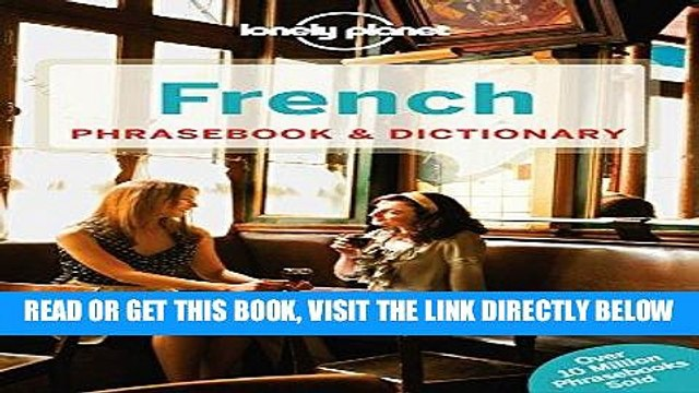 [EBOOK] DOWNLOAD Lonely Planet French Phrasebook   Dictionary (Lonely Planet Phrasebook and