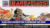 Ebook Barbarians on Bikes: Bikers and Motorcycle Gangs in Men s Pulp Adventure Magazines (The Men