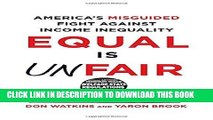 [PDF] Equal Is Unfair: America s Misguided Fight Against Income Inequality Popular Collection