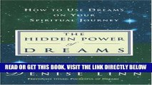 [PDF] The Hidden Power of Dreams: How to Use Dreams on Your Spiritual Journey Full Collection
