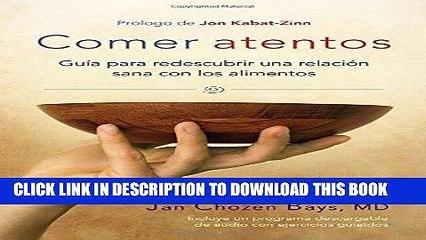 [PDF] Comer atentos (Mindful Eating): Guía para redescubrir una relación sana con los alimentos