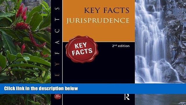 Big Deals  Key Facts: Jurisprudence  Full Read Most Wanted