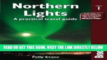 [FREE] EBOOK Northern Lights: A Practical Travel Guide (Bradt Travel Guides (Other Guides)) BEST