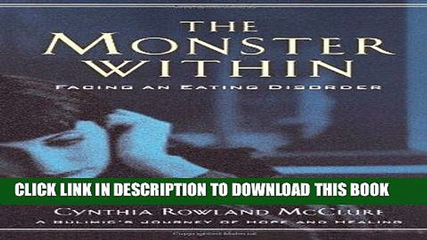 [PDF] The Monster Within: Facing an Eating Disorder Popular Collection
