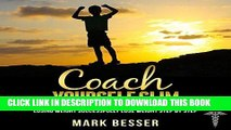 [READ] EBOOK Coach Yourself Slim: Losing Weight Successfully - Lose Weight Step by Step ONLINE