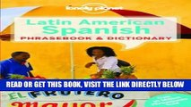 [FREE] EBOOK Lonely Planet Latin American Spanish Phrasebook   Dictionary (Lonely Planet