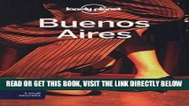 [READ] EBOOK Lonely Planet Buenos Aires (Travel Guide) ONLINE COLLECTION