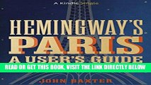 [FREE] EBOOK Hemingway s Paris: A User s Guide (Kindle Single) BEST COLLECTION