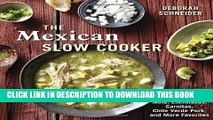 [PDF] The Mexican Slow Cooker: Recipes for Mole, Enchiladas, Carnitas, Chile Verde Pork, and More