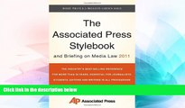 READ FULL  The Associated Press Stylebook and Briefing on Media Law 2011 (Associated Press
