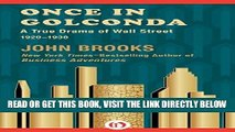 [FREE] EBOOK Once in Golconda: A True Drama of Wall Street 1920-1938 BEST COLLECTION
