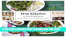 Best Seller The Kitchn Cookbook: Recipes, Kitchens   Tips to Inspire Your Cooking Free Read