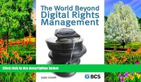 Big Deals  The World Beyond Digital Rights Management  Full Read Most Wanted