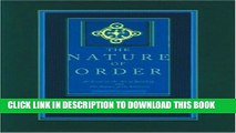 Best Seller The Nature of Order: An Essay on the Art of Building and the Nature of the Universe,