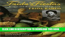 [PDF] Frida s Fiestas: Recipes and Reminiscences of Life with Frida Kahlo Full Online