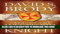 Read Now Cabal of The Westford Knight: Templars at the Newport Tower (Book #1 in the Templars in