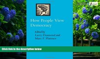 Big Deals  How People View Democracy (A Journal of Democracy Book)  Full Ebooks Most Wanted