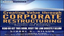 [Free Read] Creating Value Through Corporate Restructuring: Case Studies in Bankruptcies, Buyouts,