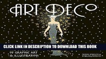 Ebook Art Deco: The Golden Age of Graphic Art   Illustration (Masterworks) Free Download