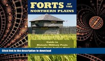 FAVORIT BOOK Forts of the Northern Plains: Guide to Historic Military Posts of the Plains Indian