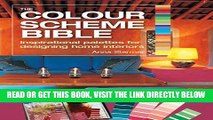 Best Seller The Color Scheme Bible: Inspirational Palettes for Designing Home Interiors Free Read