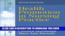 [READ] EBOOK Health Promotion in Nursing Practice (6th Edition) ONLINE COLLECTION
