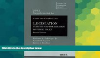 Must Have  Cases and Materials on Legislation: Statutes and the Creation of Public Policy, 4th,