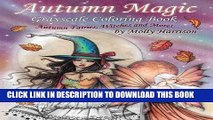 Ebook Autumn Magic Grayscale Coloring Book  Autumn Fairies, Witches, and More! Free Read