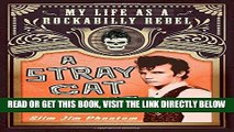 [READ] EBOOK A Stray Cat Struts: My Life as a Rockabilly Rebel ONLINE COLLECTION