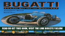 [READ] EBOOK Bugatti: The Man and the Marque BEST COLLECTION