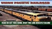 [READ] EBOOK Union Pacific Railroad - Photo Archive: Passenger Trains of the City Fleet ONLINE