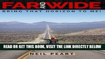 [READ] EBOOK Far and Wide: Bring That Horizon to Me! ONLINE COLLECTION