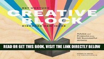 [FREE] EBOOK Creative Block: Get Unstuck, Discover New Ideas. Advice   Projects from 50 Successful