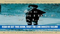 [READ] EBOOK The Invisible Wall: A Love Story That Broke Barriers BEST COLLECTION