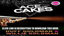 [PDF] Ace of Cakes: Inside the World of Charm City Cakes Full Online
