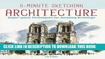 Best Seller 5-Minute Sketching -- Architecture: Super-quick Techniques for Amazing Drawings Free