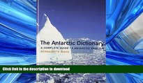 READ  Antarctic Dictionary: A Complete Guide to Antarctic English by Bernadette Hince