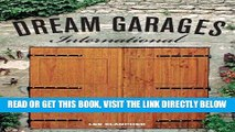 [FREE] EBOOK Dream Garages International: Great Garages and Collections from around the World BEST