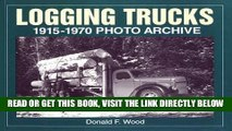 [FREE] EBOOK Logging Trucks 1915-1970 Photo Archive (Photo Archives) BEST COLLECTION