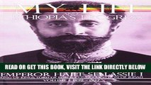 [FREE] EBOOK My Life and Ethiopia s Progress: The Autobiography of Emperor Haile Sellassie I