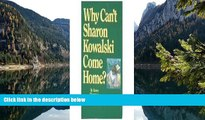 Big Deals  Why Can t Sharon Kowalski Come Home?  Best Seller Books Best Seller