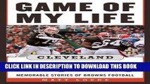 [BOOK] PDF Game of My Life: Cleveland Browns: Memorable Stories of Browns Football Collection BEST